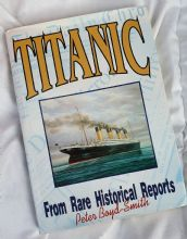 Titanic - From Rare Historical Reports. Limited Edition Signed by Survivor, Millvina Dean